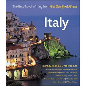 Travel Guides Italy: The best Travel Writing from The New York Times